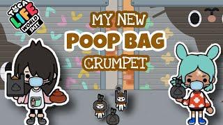 MY POOP BAG CRUMPET  Toca Life Skit