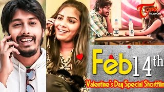Feb 14th | Valentines day special Telugu Short Film | by Sai Teja