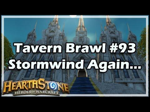 [Hearthstone] Tavern Brawl #93: Stormwind Again...