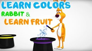 Learn baby colors for kids #13 🎨 Whith Rabbit Animals & Learn Fruit