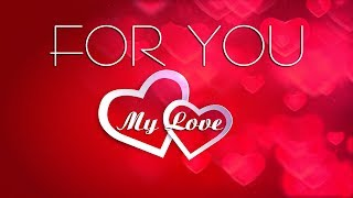 ❤💕 For my special someone - Sweet love message