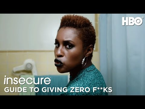 Insecure's Guide to Giving Zero F**ks