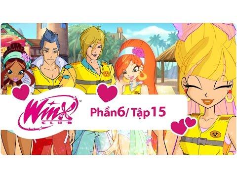 Winx Công chúa phép thuật - phần 6 tập 15 - [trọn bộ]