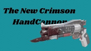 DESTINY 2: First Match with the New Crimson Hand Cannon!