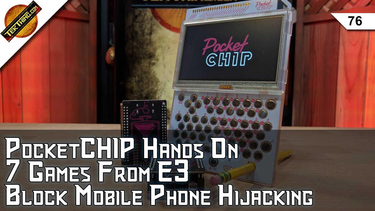 PocketCHIP Review, Cell Phone Hijacking, 7 Great Games from E3, Add Audio  To Skype, Dead Battery? by TekThing