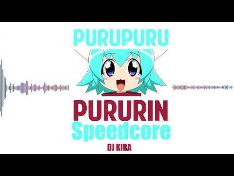 DJ K1RA - Puru Puru Pururin Speedcore