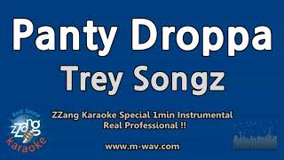 Trey Songz-Panty Droppa (1 Minute Instrumental) [ZZang KARAOKE]