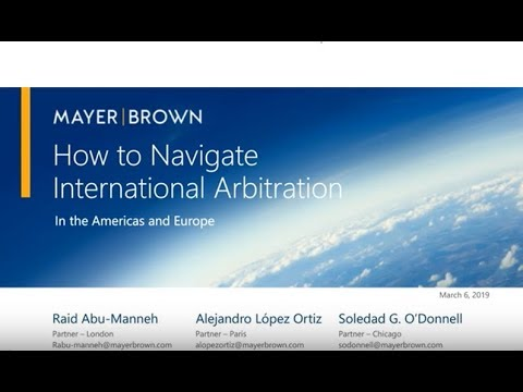 03 06  2019   How to Navigate International Arbitration