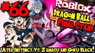 ULTRA INSTINCT VS GOKU PRETO E FUNDIDO ZAMASU! | Roblox: Dragon Ball final stand-Episódio 66