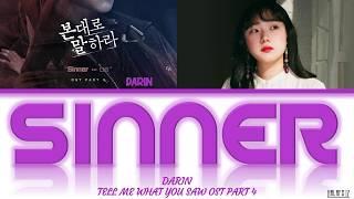 Download Lagu Darin (다린) - Sinner (Tell Me What You Saw/본대로 말하라 OST Part 4) Lyrics/가사 mp3