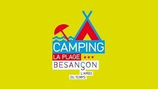Camping de la Plage de Besançon 2014