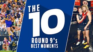 The 10: Best Moments | Round 9, 2018 | AFL