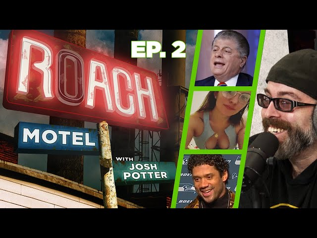 Ep. 02 | Roach Motel w/ Josh Potter