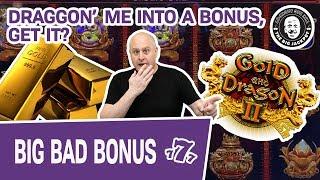 🥇 GOLD and Dragon II! 🐉 Draggon' Me Into a BONUS! Get It? Draggon'?