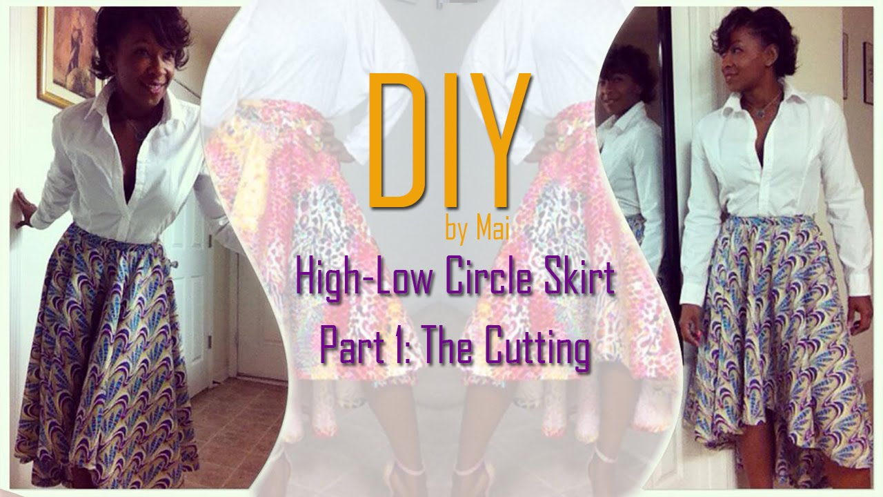 Diy high low circle skirt part one cutting the skirt for High low wedding dress patterns