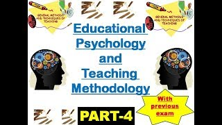 Teaching methodology II Educational psychology MCQ (PART-4)