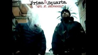 PRIMO & SQUARTA  Tanti Saluti  (album version)