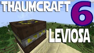 Lets Play Minecraft Thaumcraft 6 ep 9 - Arcane Levitator. Making Thaumium The Wrong Way.