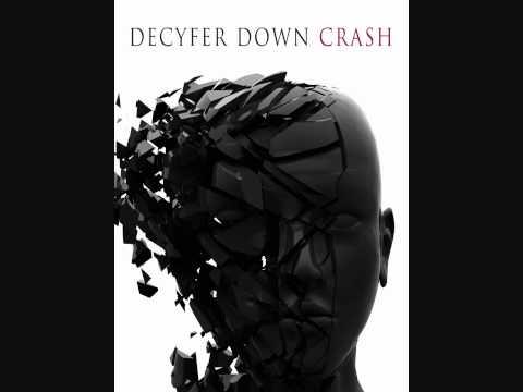 Decyfer Down - Fading HIGH DEFINITION BEST QUALITY ON YOUTUBE
