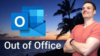 How to Set Up Automatic Replies & Out of Office Messages in Outlook - Office 365