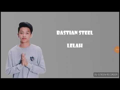Lagu lelah-bastian ( video ) dan subscribe