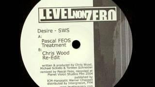 SWS - Desire (Chris Wood Re-Edit)