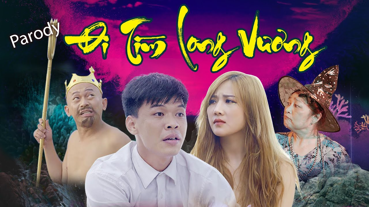ĐI TÌM LONG VƯƠNG | MV Nhạc chế | Parody Hài Hước | Trung Ruồi, Linh Hương Trần, Thái Sơn