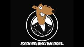 Screeching Weasel - Today Your Love, Tomorrow The World (Ramones)