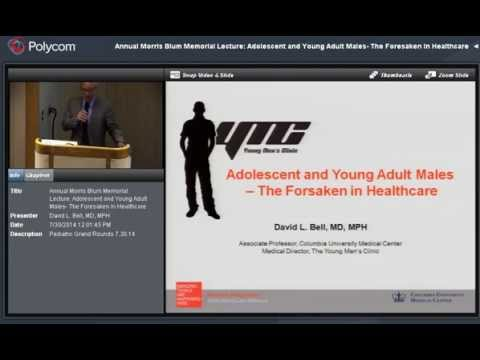 """Adolescent and Young Adult Males- The Forsaken in Healthcare"" by Dr. David Bell"