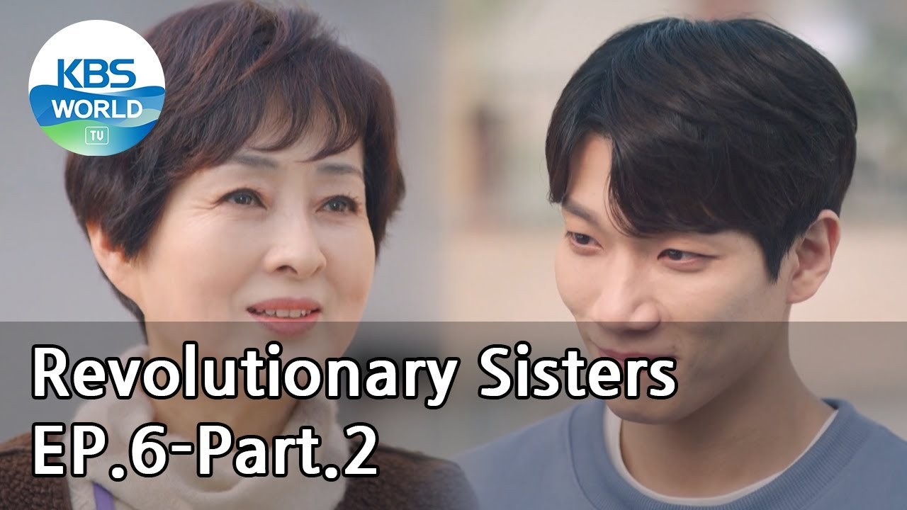 Revolutionary Sisters EP.6-Part.2 | KBS WORLD TV 210404