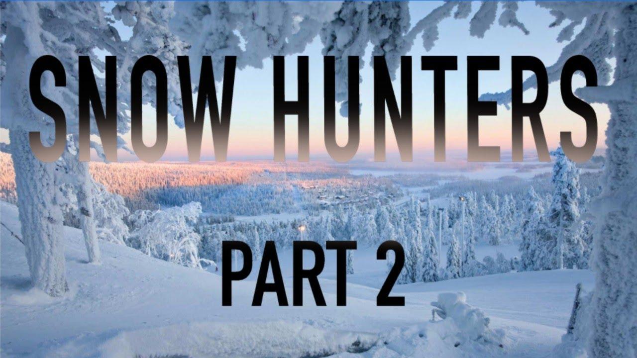SNOW HUNTERS IN FINLAND Part 2 / Michael Motorsport