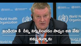 WHO executive director DR. Michael J.Ryan about INDIA |WORLD HEALTH ORGANIZATION