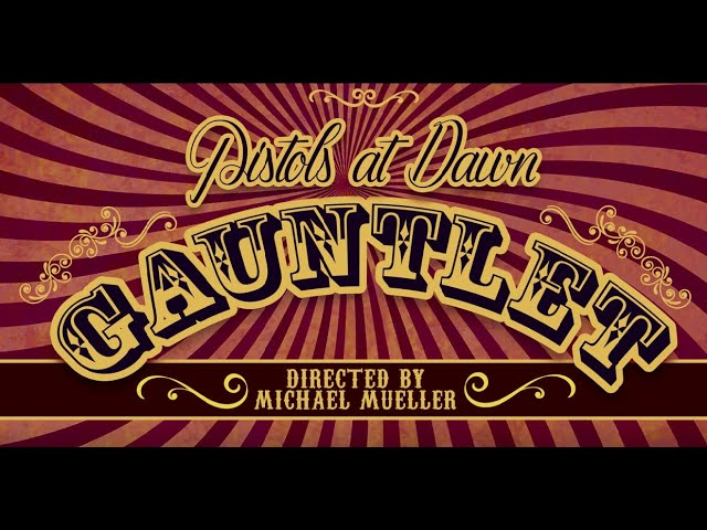 Gauntlet Music Video Release!