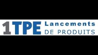 1TPE GO : Lancements de produits ... Formation Super Rapide (35mins)