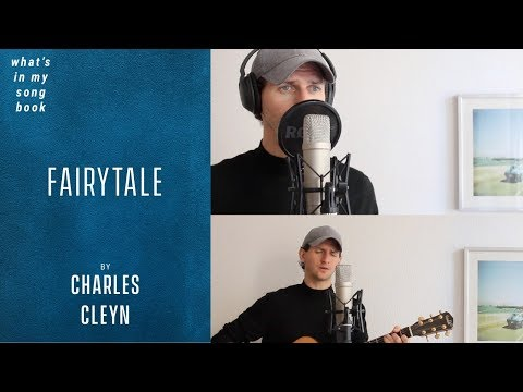 Charles Cleyn - Fairytale (What's In My Song Book)