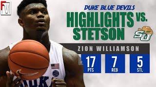 Zion Williamson Duke vs Stetson - Highlights | 12.1.18 | 17 Pts, 7 Rebounds