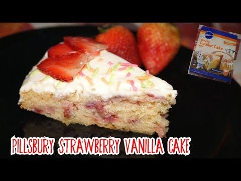 Pillsbury Vanilla Cooker Cake Mix Strawberry Cake Recipe Cake Recipe