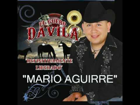 MARIO AGUIRRE-EL GUERO DAVILA