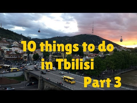 VLOG 38 - 10 things to do in Tbilisi pt3 | Georgia