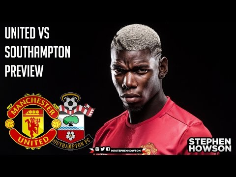 Paul Pogba's 2nd Debut? | Manchester United vs Southampton Preview