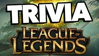 League of Legends TRIVIA - Test Your Knowledge!