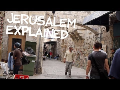 Jerusalem Explained