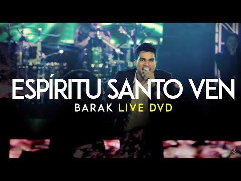 Barak Ven Espíritu Santo Live DVD Generación Sedienta