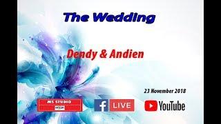 LIVE THE WEDDING DENDY ANDIEN
