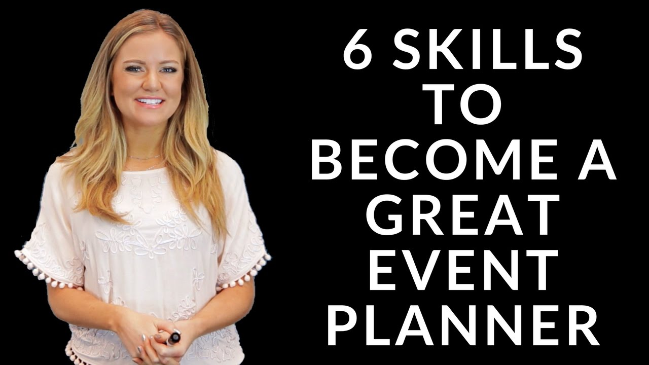 Download 6 Skills to Become a Great Event Planner
