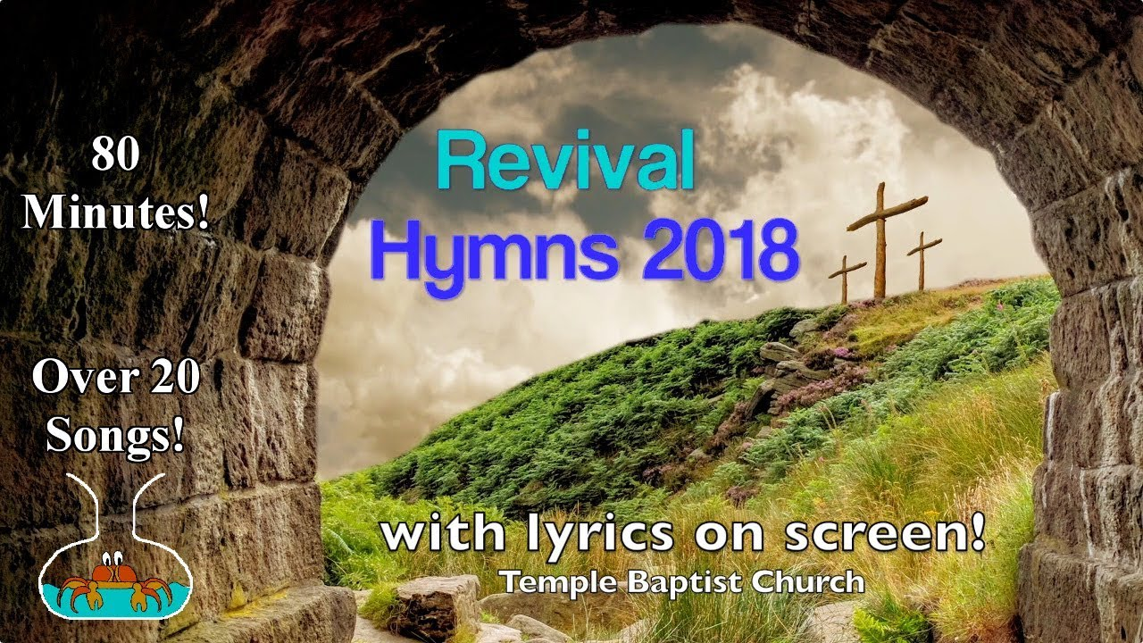 Revival Hymns and Worship from the Temple Baptist Church