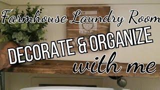 Farmhouse Laundry Room  Decorate & Organize w/me