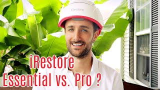 iRestore Pro vs. iRestore Essential - Laser Hair Growth Comparison