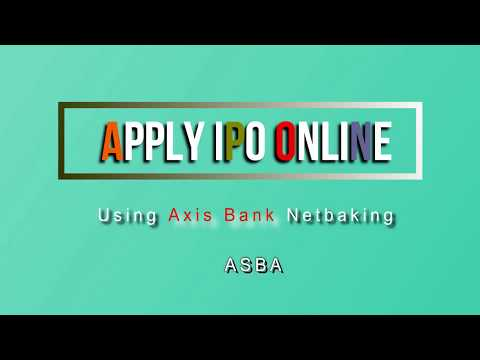How to apply online IPO from axis bank net banking | ASBA 2018 Eng. Verson