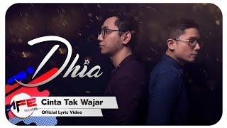 Dhia - Cinta Tak Wajar (Official Lyric Video)